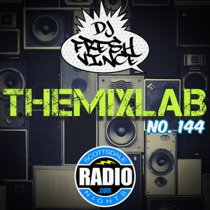 THEMIXLAB #144: Scottsdale Nights Radio (12/03/16)