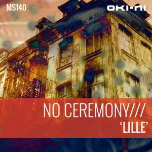 LILLE by NO CEREMONY///
