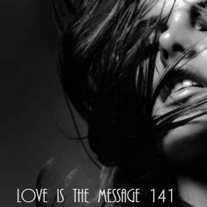 Love Is The Message 141