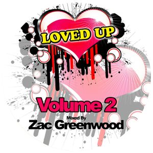Zac Greenwood - LOVED UP - Vol 2
