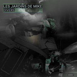 LES JARDINS DE MIKE : DIVERS 05 MAI 2021