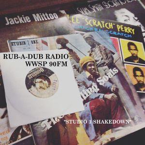 Rub-A-Dub Radio WWSP 90FM - 2016-12-09 - Studio One Showdown with DJ Jah Remy