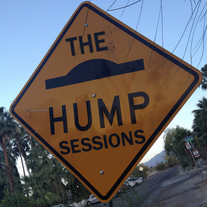 The Hump Sessions - 05/02/2014