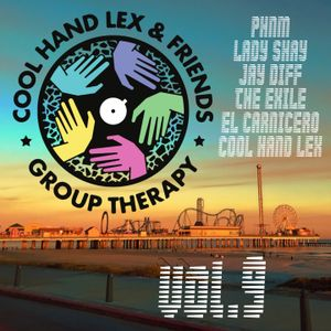 CHL & Friends - Group Therapy vol.9