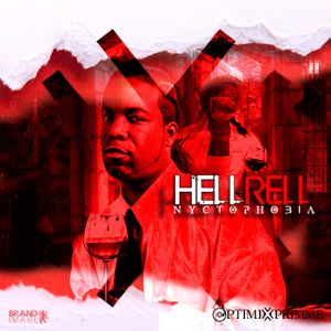 Hell Rell:NYCTOPHOBIA