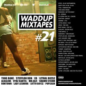 Waddup sound 21 - afrobeatz / dancehall / UK