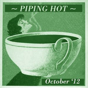 Piping Hot {October '12} Mix