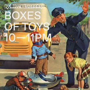 Boxes Of Toys (14.11.17)