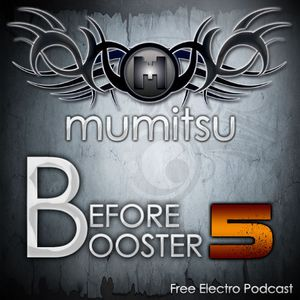 Before Booster by Mumitsu #5