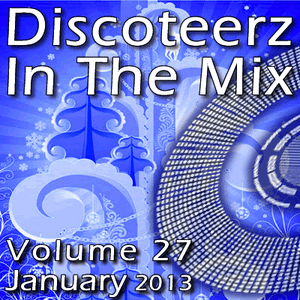 Discoteerz In The Mix 27