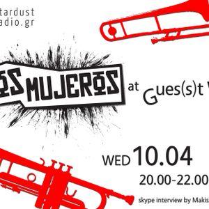 Gues(s)t Who #17 | Los Mujeros, Balkan/Swing/Experimental Band | 10.04.13