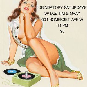 Grindatory - Saturday!!!