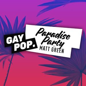 PARADISE PARTY - 78 - [GAY POP] - 12-OCT-17