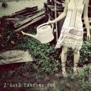 Z'Gued-Casting#6