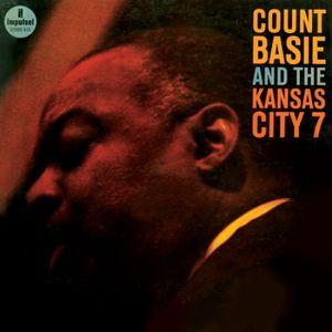 Count Basie & The Kansas City 7 - Count Basie & The Kansas City 7