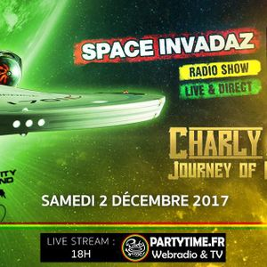 Space Invadaz Radio Chapitre 2 Ep.14 (02-12-2017) Guest Charly B