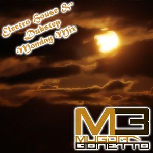 Mugda's Electro House / Dubstep Monday Mix