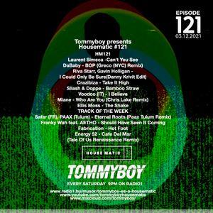 Tommyboy Housematic #121