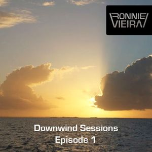 Downwind Sessions: Episode 001