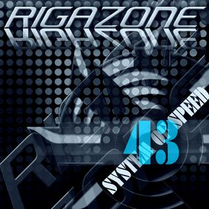 RIGAZONE - SYSTEM OF SPEED 43 (TRANCE MUSIC)