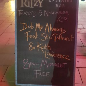 DUB ORGANISER & DAVID KATZ '2 FOR 2 & 1 FOR 1 SELECTION' @ DUB ME ALWAYS-UPSTAIRS @ RITZY 15/11/18