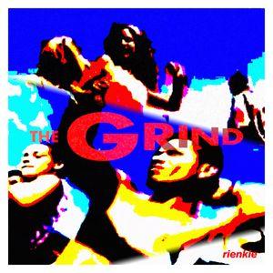 rienkie / THE GRIND