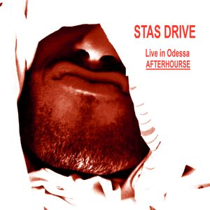 Stas Drive - Live in Odessa afterhours
