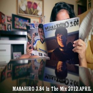MASAHIRO 3.84 In The Mix 2012.APRIL