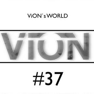 ViON's WORLD #37