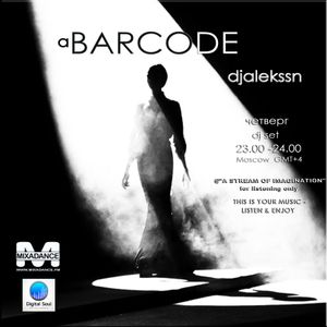 """a BARCODE- djalekssn """"A NIGHT FLIGHT OF LOUNGE"""" MIXADANCE.FM wdn.23.00-24.00 (Москва) GMT+4"""
