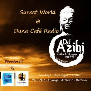 Sunset World Radio Show #9 @ Duna Café Radio 24.2.2013 /Dj Azibi