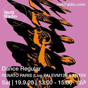 Dance Regular w/ EVM128, Renato Paris & Entek - 19th September 2020