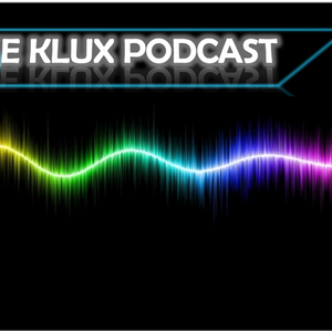 The Klux Podcast 008