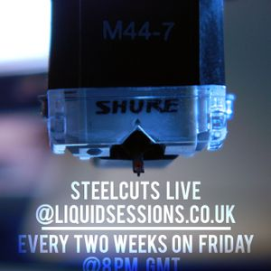 Steelcuts -  First Liquid Sessions Live Mix