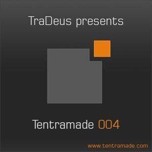 TraDeus pres. Tentramade 004