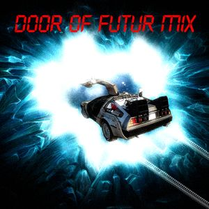 Electric BoYz - Door Of Futur Mix