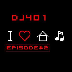 WE LOVE HOUSE MUSIC EPISODE#2