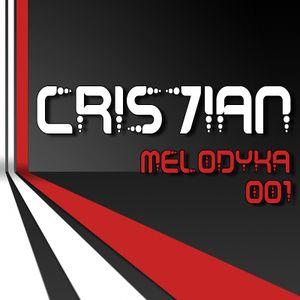 CRIS7IAN - Melodyka 001