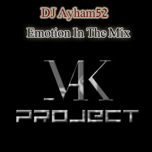 Emotion In The Mix [Mixed By Ayham52]