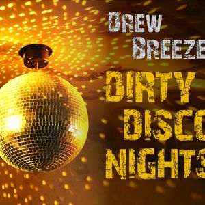 Drew Breeze - Dirty Disco Nights (2011)
