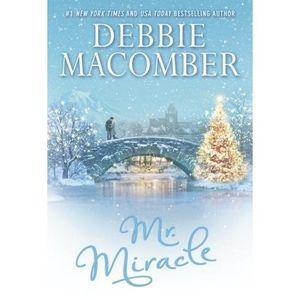 Debbie Macomber: Mr. Miracle