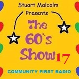 Stuart Malcolm's Sixties Show No 17