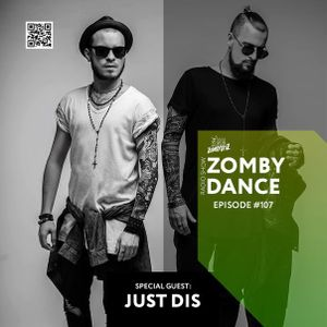 Zomby Dance Radio Show (Episode #107 Special Guest:  JUST DIS)