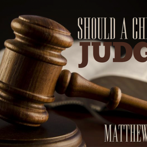 AM: Should Christians Judge? - Audio