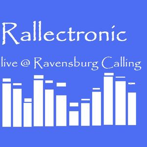 Rallectronic live@Ravensburg Calling - Gonzales 2