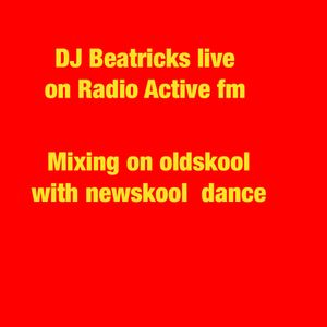 DJ Beatricks live on Radio Active FM - Oldskool/ Newskool dance - Recorded  live 2nd Jan 2018