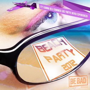 Alessandro D' Agostino pres. Be Bad Beach Party Session 2012