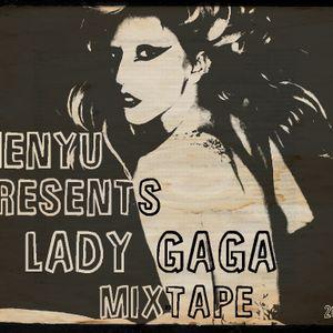 menyu presents: lady gaga (the mixtape)