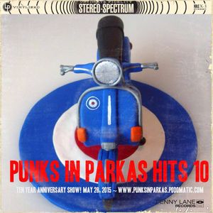 Punks in Parkas Turns 10!