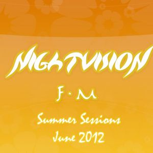 Nightvision FM: Summer Sessions: June 2012